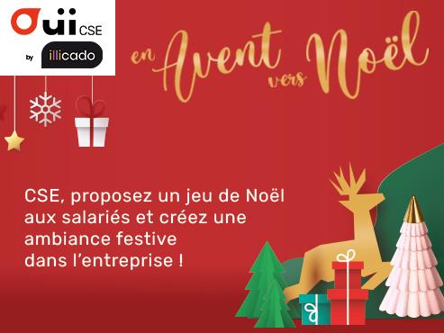 Avec OuiCSE by ILLICADO, il est encore temps de lancer votre Grand Jeu de Noël !